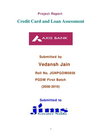 Project report on credit card and loan assessment by sanjay gupta page 1 project report credit card colourmoves