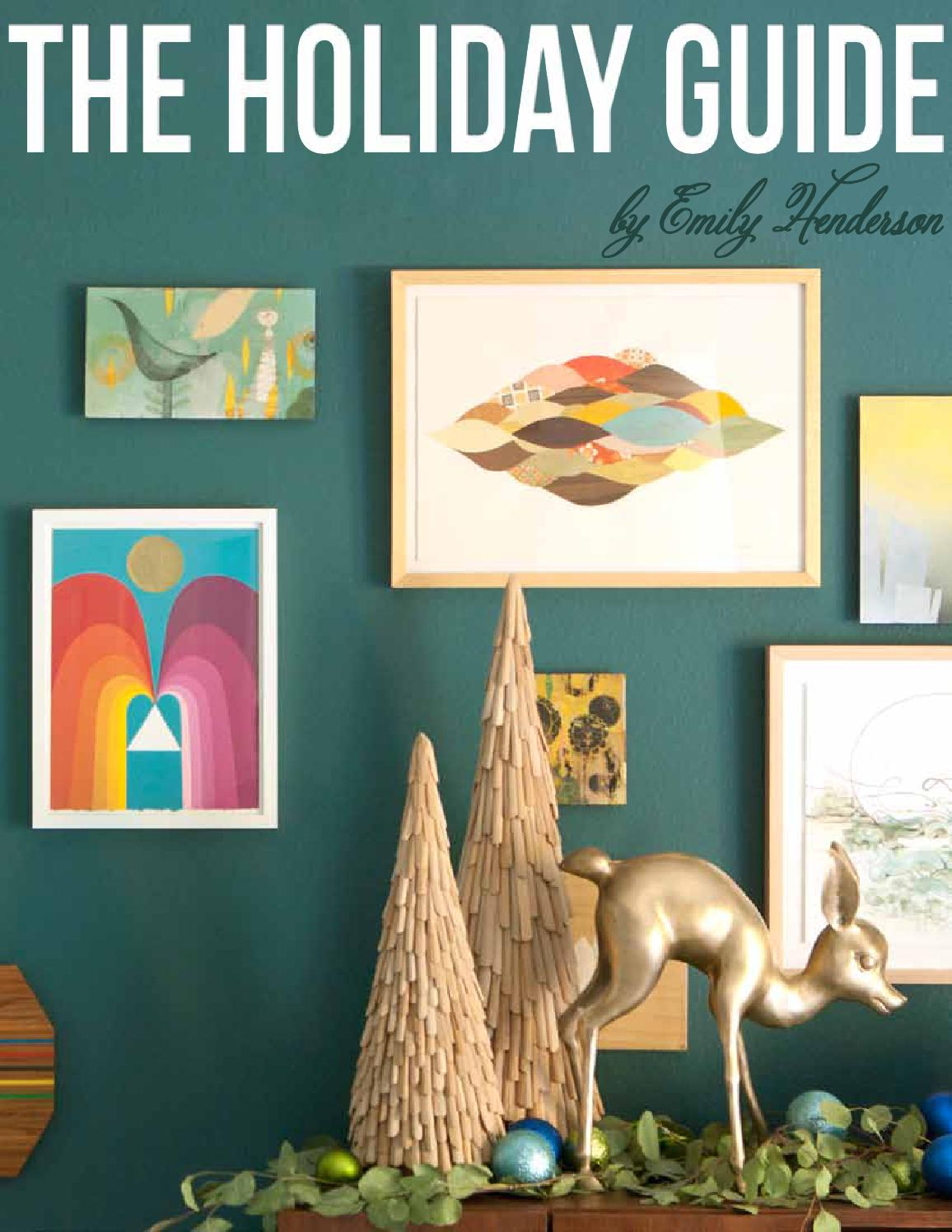 the holiday guide by emily henderson by emily henderson issuu