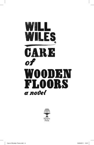 Care Of Wooden Floors By Will Wiles By Sam Shone Issuu