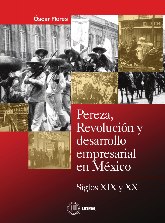 3. PEREZA Y REVOLUCION COMPLETO by Oscar Flores - issuu