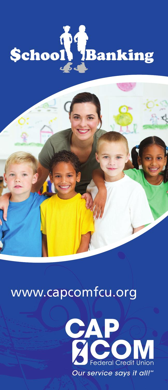 School Banking Brochure by CAP COM Federal Credit Union - issuu