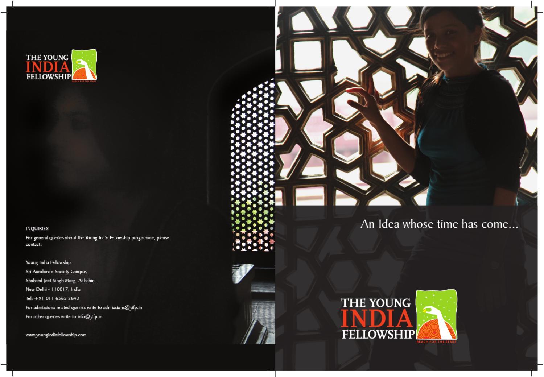 brochure young india fellowship programme About us the young india fellowship (yif) is a one-year multidisciplinary postgraduate diploma programme in liberal studies at ashoka university.