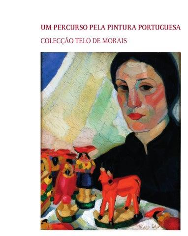 79d14b1a1d2bc Catálogo da exposição UM PERCURSO PELA PINTURA PORTUGUESA COLECÇÃO ...