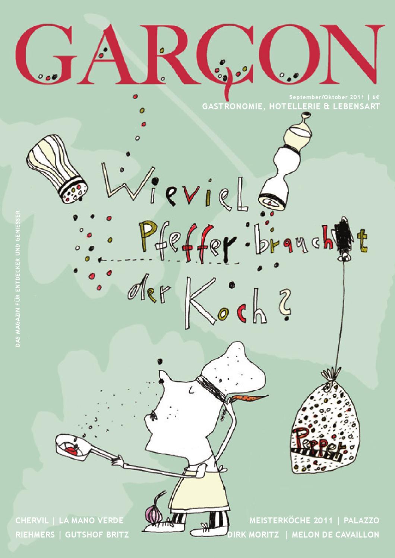 Magazin GARCON - Essen, Trinken, Lebensart - Ausgabe 3 - 2011 by Magazin  GARCON - Essen, Trinken, Lebensart - issuu