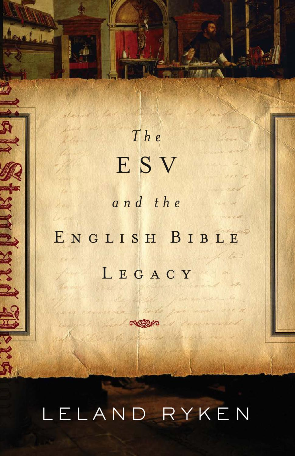 The ESV and the English Bible Legacy by Crossway - issuu