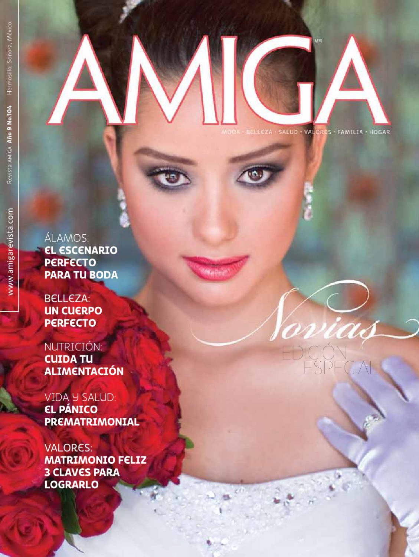 Revista Amiga especial Novias by Revista Amiga y Revista BS - issuu