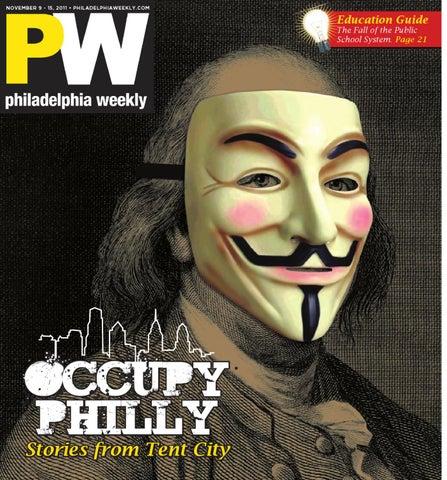 Philadelphia Weekly 11-09-2011 by Philadelphia Weekly - issuu