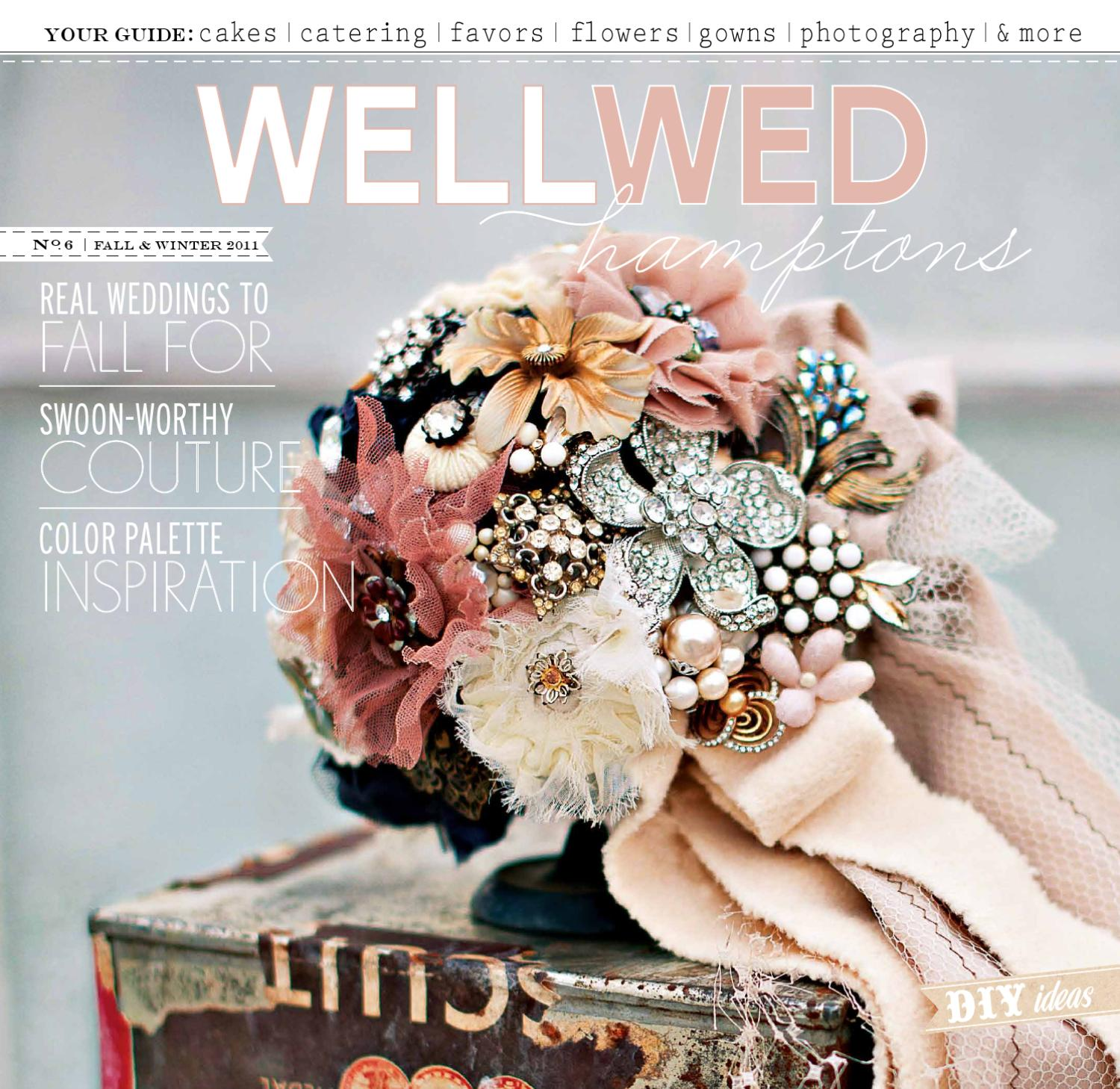 Wellwed Hamptons Magazine Fw 2011 By Vermont Vows And Wellwed Magazines Issuu