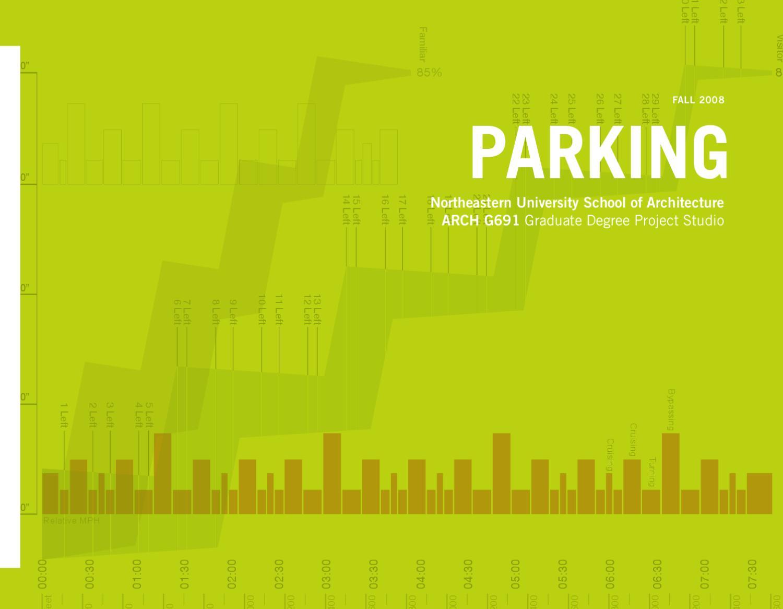 . Parking by Northeastern School of Architecture   issuu