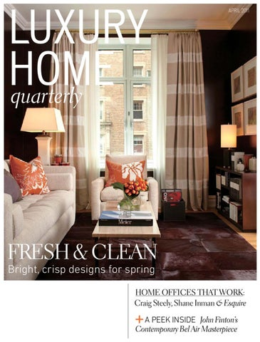 Luxury Home Quarterly Issue 8 By Molly Soat Issuu - Beaver-street-reprise-in-san-francisco-is-a-great-livework-house-plan