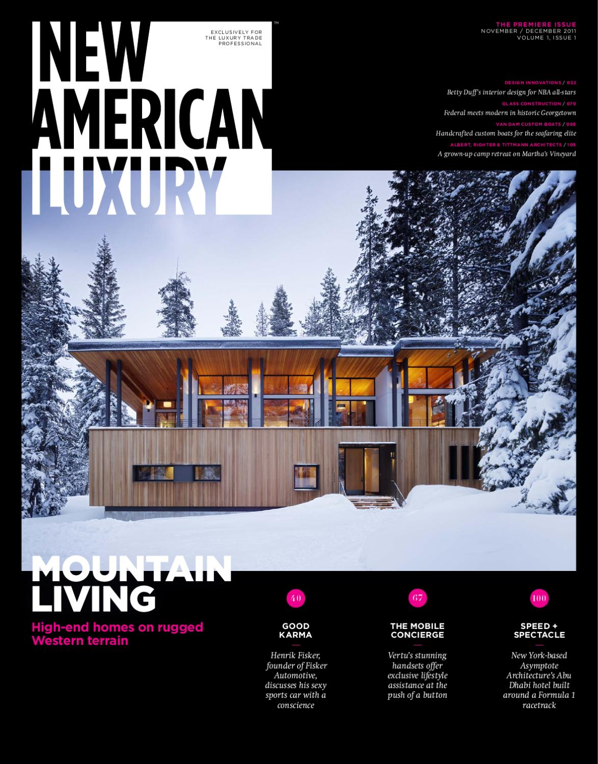 New American Luxury Issue 1 by Molly Soat - issuu