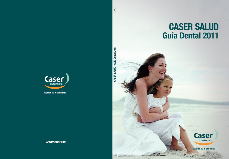 Gu a dental caser seguros by borja giron issuu - Caser salud dental ...