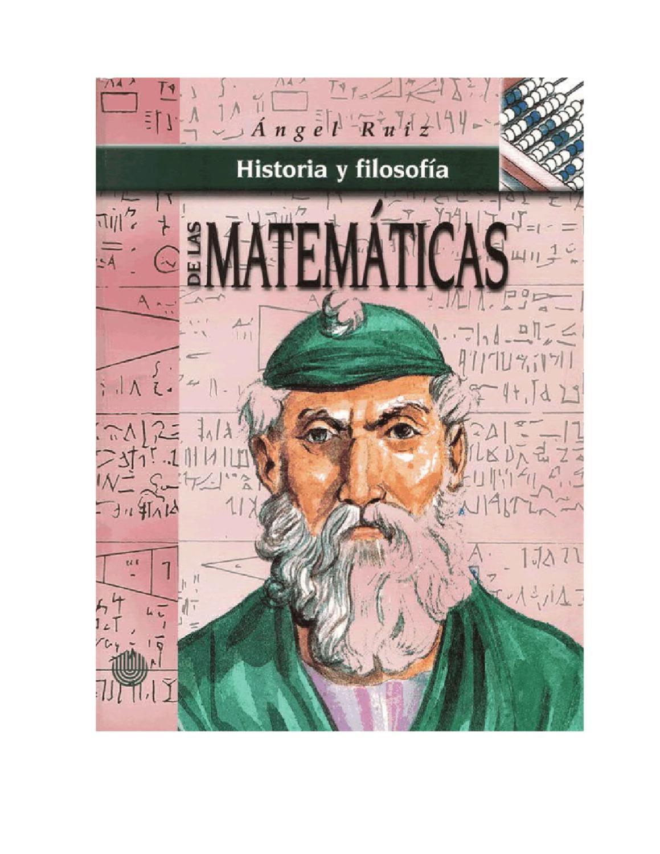 Historia y filosofía de las matemáticas by Angel Ruiz - issuu