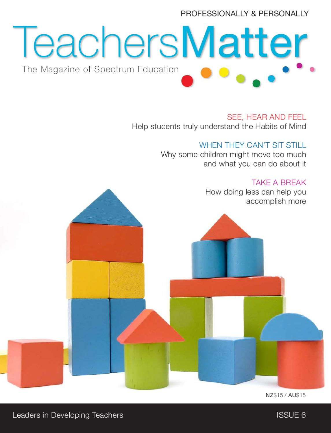 Teachers Matter Magazine Issue 6 By Karen Boyes Issuu