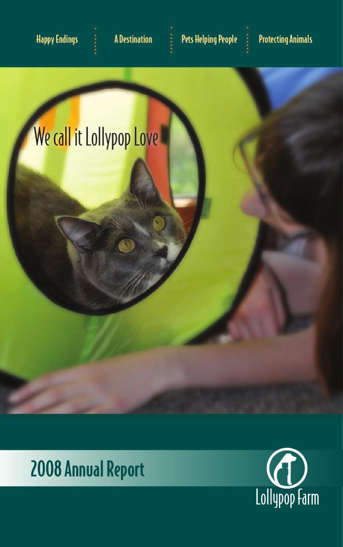 Lollypop Farm Annual Report 2008 by Lollypop Farm, Humane