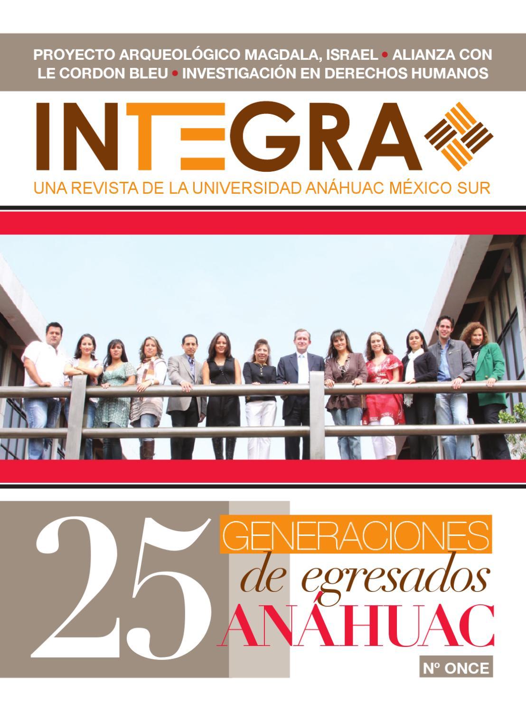 INTEGRA 11   25 generaciones de egresados Anáhuac by Universidad ...