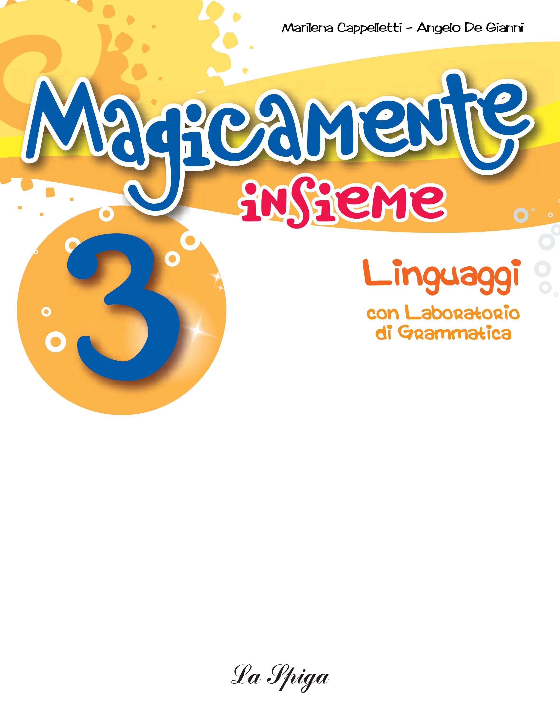 Magicamente Insieme 3 linguaggi by ELI Publishing - issuu 06cc6797f14e