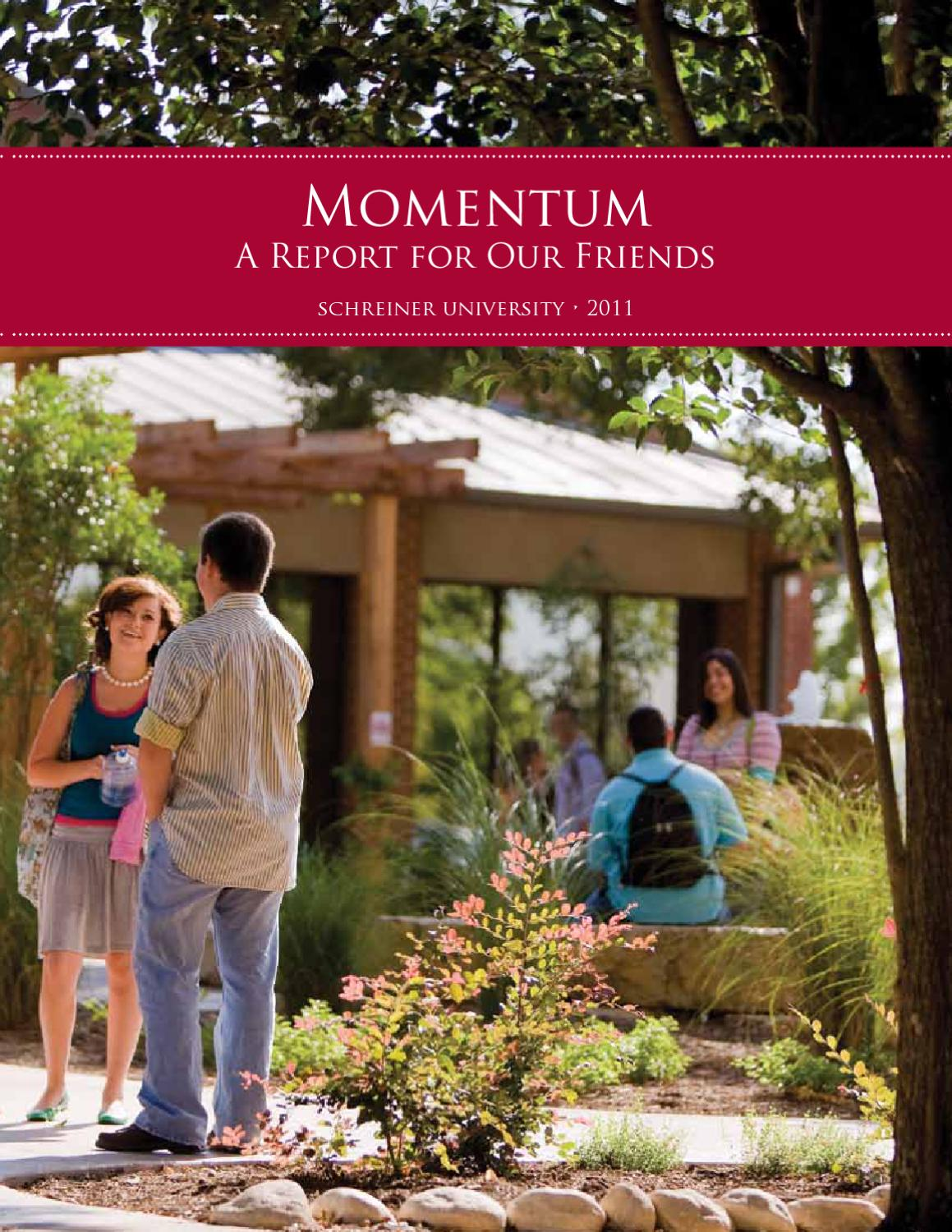 Momentum - A Report for Our Friends 2011 by Schreiner University - issuu