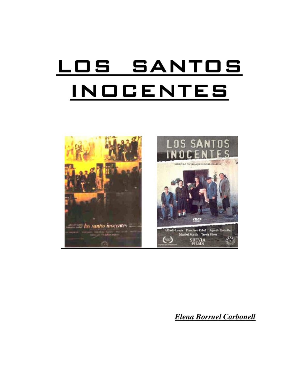 Los Santos Inocentes by Elena Borruel - issuu