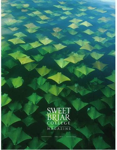 b4134bc856 Sweet Briar College Fall Magazine 2011 by Sweet Briar College - issuu
