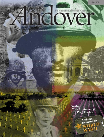 Andover The Magazine Fall 2011 By Phillips Academy Issuu