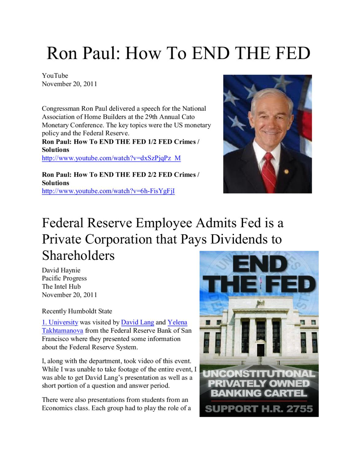 Ron Paul: How To END THE FED by Freedom of Speech - issuu