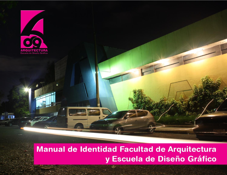 manual de identidad facultad de arquitectura y escuela de