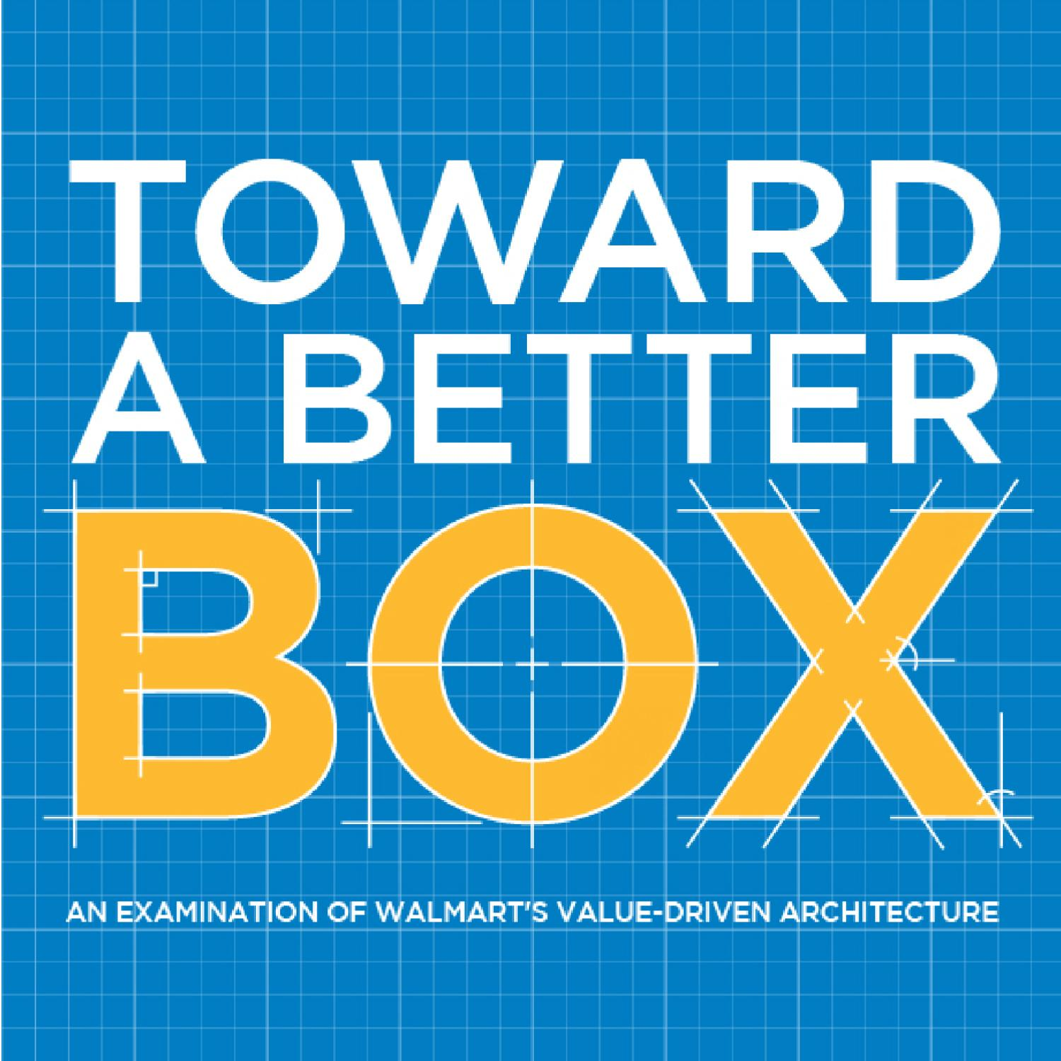Toward a Better Box: An Examination of Walmart's Value