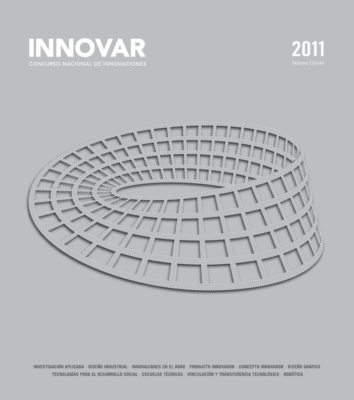 Catálogo INNOVAR 2011 by Concurso INNOVAR - issuu