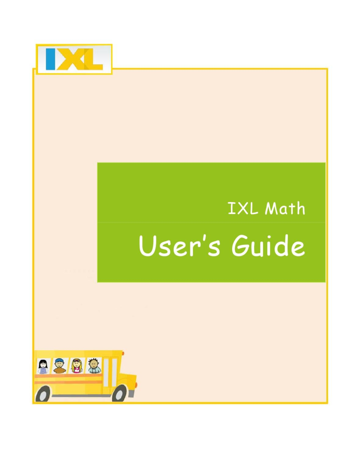 IXL User Guide Complete by Lisa Fusco - issuu