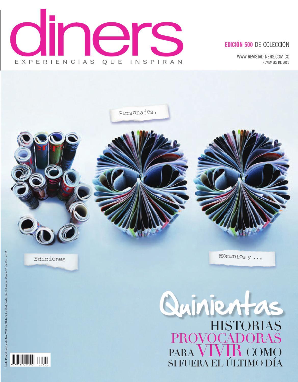 Edición 500 de la Revista Diners by juliana rojas - issuu