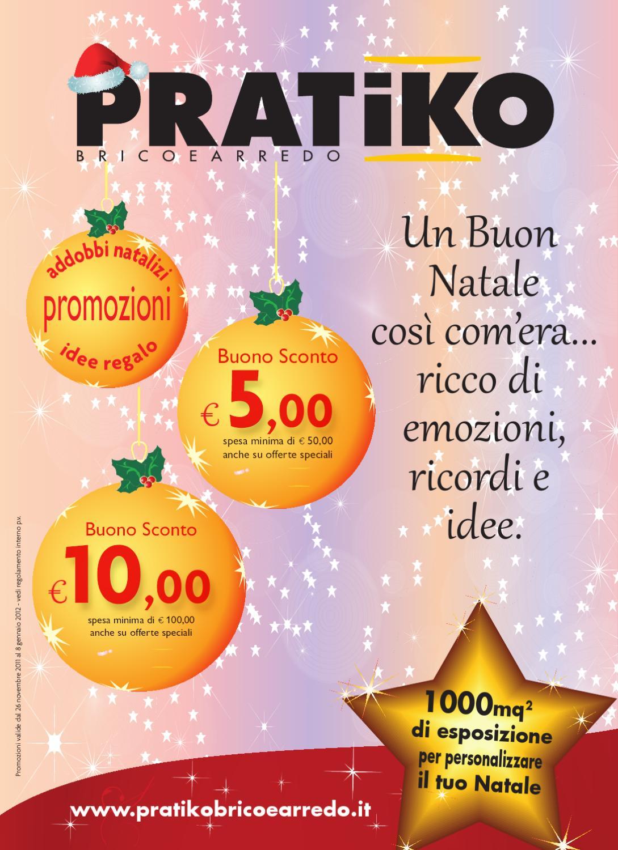 Pratiko brico arredo catalogo natale 2011 by danilo for Pratiko brico arredo