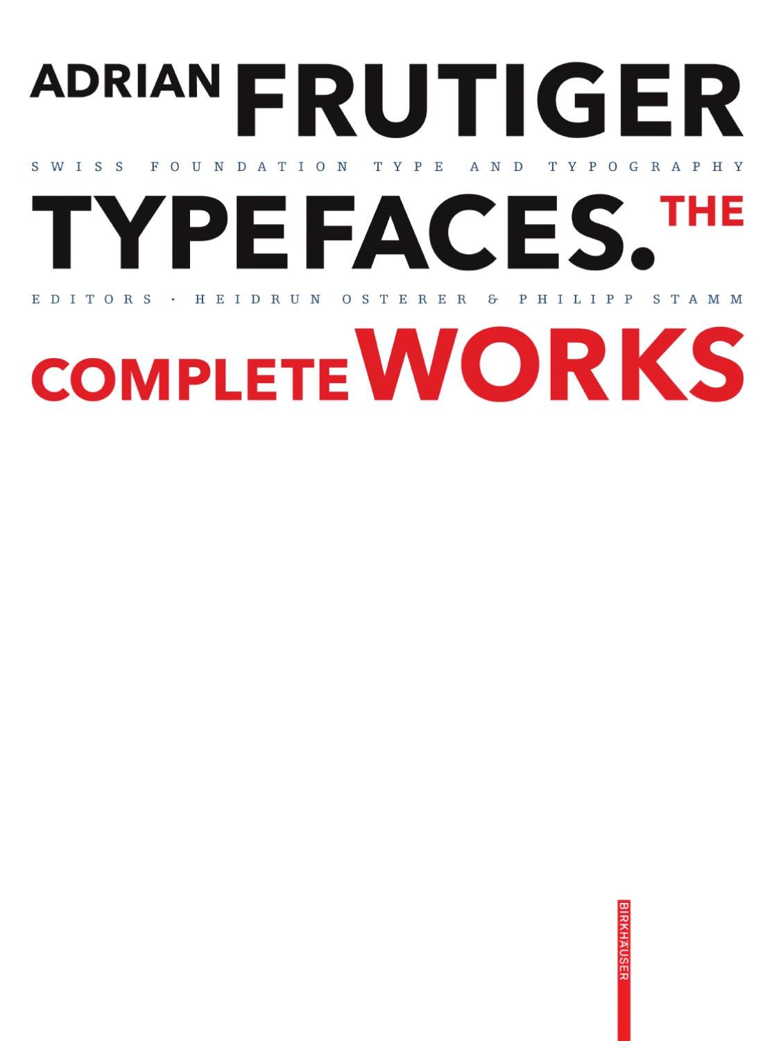Adrian Frutiger Typefaces The Complete Works By Birkhauser