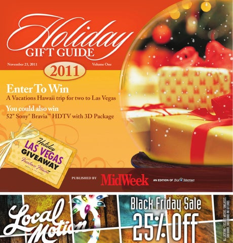2011 Holiday Gift Guide by MidWeek by Oahu Publications, Inc - issuu
