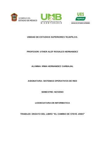 74b703b9742 Ensayo del libro del camino de Steve Jobs by irma herNaNdez - issuu