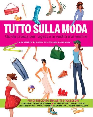 edbf4ec71ccc Tutto sulla moda by Carlo Gallucci editore Srl - issuu