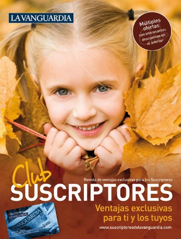 4a42d4e23665 Revista Suscriptores La Vanguardia 2011 by Club Suscriptores La ...