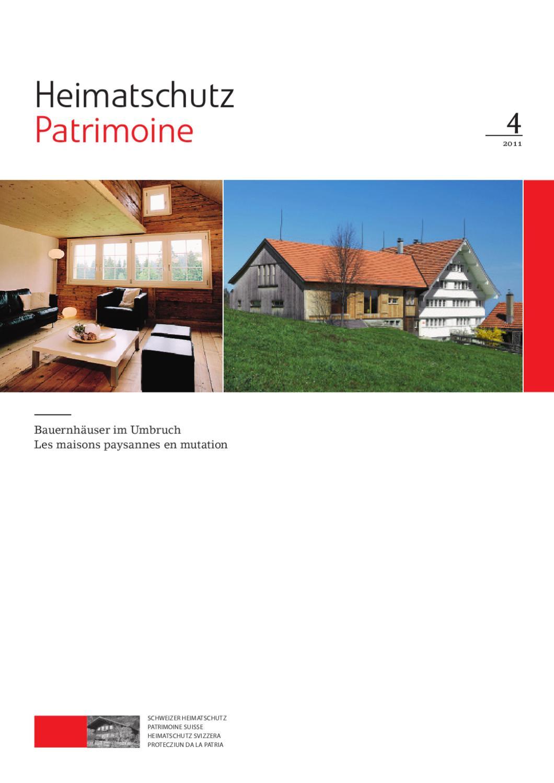Heimatschutz/Patrimoine, 4 2011 By Schweizer Heimatschutz   Issuu