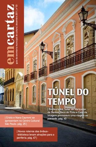 07871f0d46cf2 guia da secretaria municipal de cultura   dezembro 2011   nº 53. emcartaz  distribuição gratuita