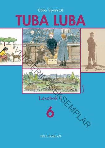 29c30149 Tuba Luba 6 Lesebok 1 by Tell forlag - issuu