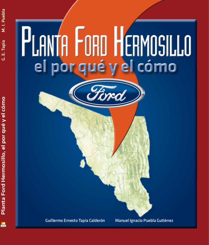 Ford Hermosillo, el por qué y el cómo by Imagenes de Sonora - issuu