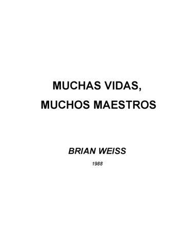 Muchas Vidas Muchos Maestros Brian Weiss By Milton William