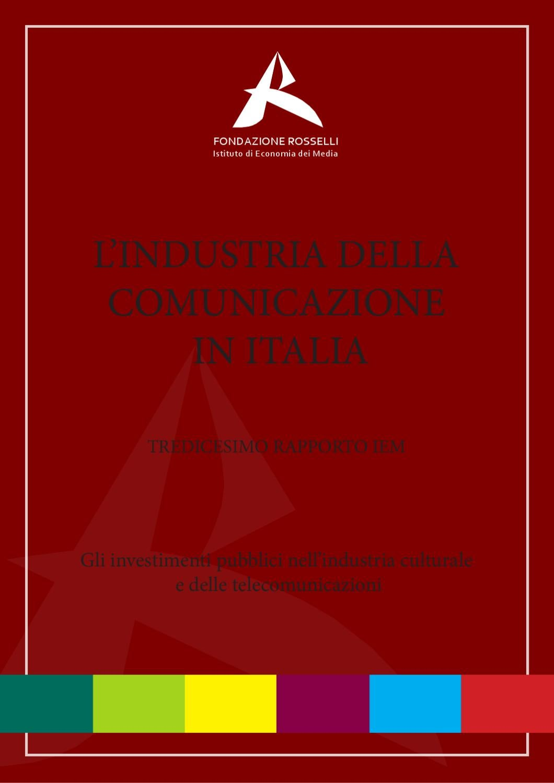 2011 Xiii Rapporto Iem By Fondazione Rosselli Issuu