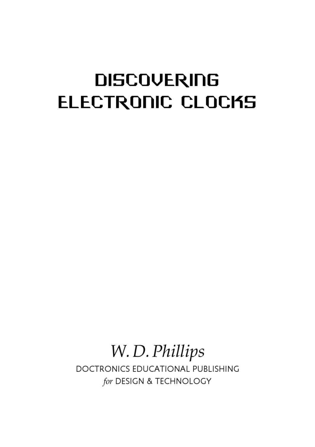 Discovering Electronic Clocks By William D Phillips Issuu How To Make Interesting Ic 4060 Circuits