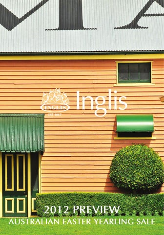 31fa9b6c 2012 Preview Australian Easter Yearling Sale by Inglis - issuu