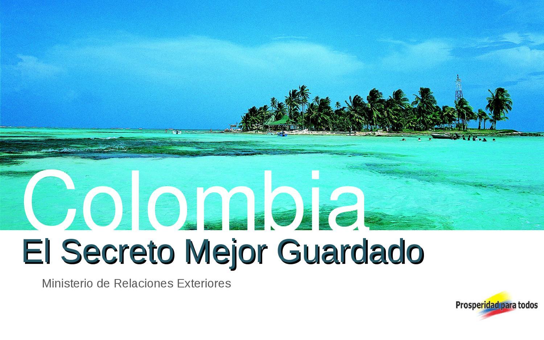 Colombia el secreto mejor guardado by ministerio de for Oposiciones ministerio de exteriores