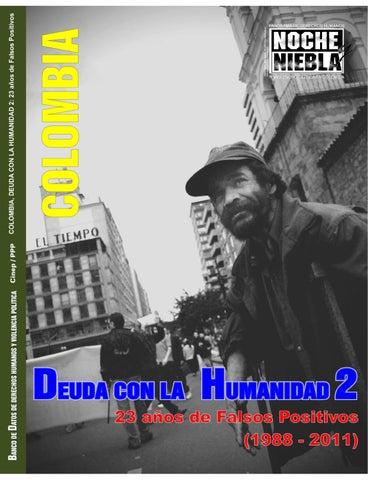 Colombia Deuda Con La Humanidad 2 23 Años De Falsos Positivos
