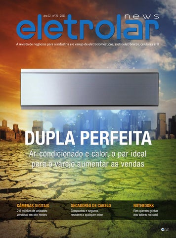 b51135a46c5 Revista Eletrolar - Ed 76 by Grupo Eletrolar - issuu