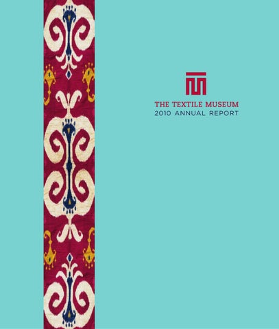 9af90b7e70ea2a The Textile Museum 2010 Annual Report by The George Washington ...