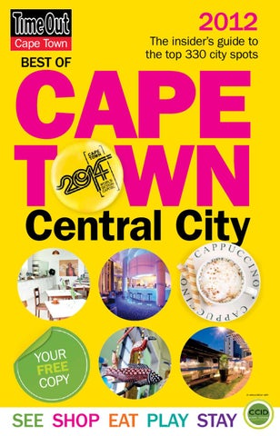 e50cabe3d5f Time Out 2012 by Cape Town Partnership - issuu